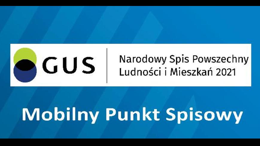 Mobilny Punkt Spisowy - NSP 2021 w Gminie Mniszków
